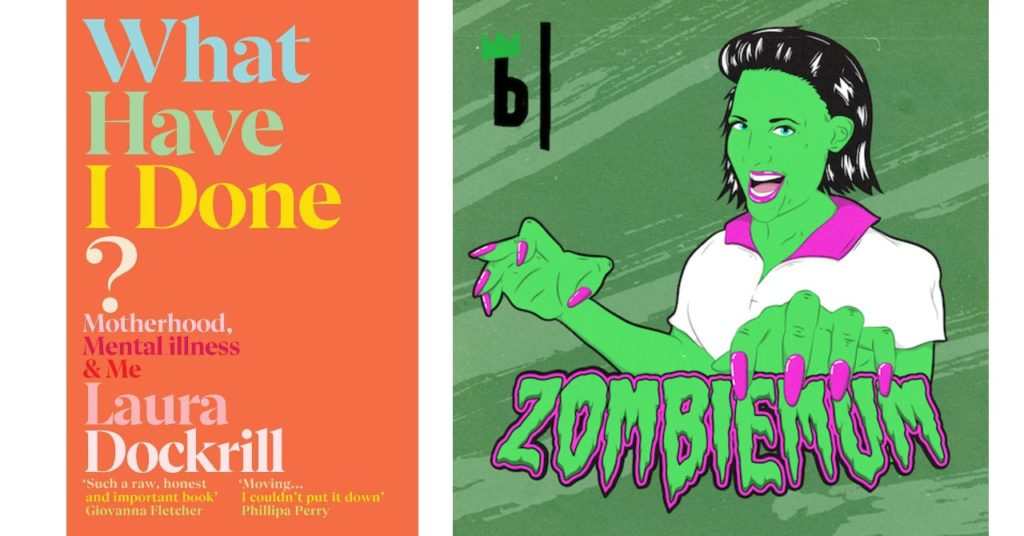 zombiemum-laura-dockrill-what-have-i-done